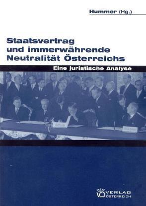 Staatsvertrag und immerwährende Neutralität Österreichs von Hummer,  Waldemar