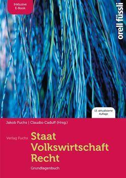 Staat/Volkswirtschaft/Recht – inkl. E-Book von Caduff,  Claudio, Fuchs,  Jakob