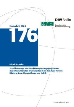 Stabilisierungs- und Strukturanpassungsprogramme des Internationalen Währungsfonds in den 90er Jahren: Hintergründe, Konzeptionen und Kritik. von Fritsche,  Ulrich