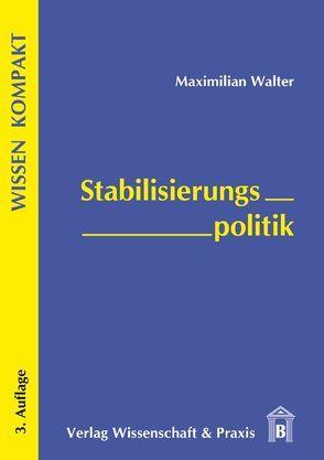 Stabilisierungspolitik von Walter,  Maximilian