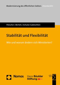 Stabilität und Flexibilität von Bertels,  Jana, Fleischer,  Julia, Schulze-Gabrechten,  Lena