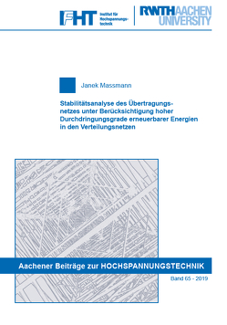 Stabilitätsanalyse des Übertragungsnetzes unter Berücksichtigung hoher Durchdringungsgrade erneuerbarer Energien in den Verteilungsnetzen von Massmann,  Janek