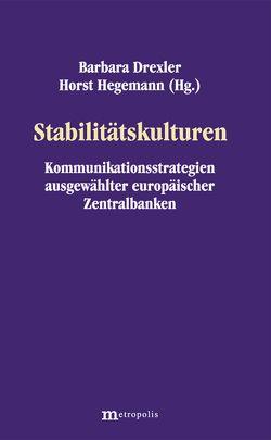Stabilitätskulturen von Drexler,  Barabar, Hegmann,  Horst, van den Berg,  Karen