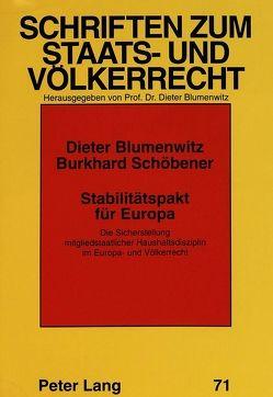 Stabilitätspakt für Europa von Blumenwitz,  Dieter, Schöbener,  Burkhard
