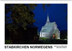 Stabkirchen Norwegens – Mittelalterliche Mystik in Holz (Wandkalender 2019 DIN A2 quer) von Hallweger,  Christian