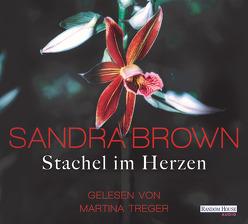 Stachel im Herzen von Brown,  Sandra, Göhler,  Christoph, Treger,  Martina