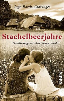 Stachelbeerjahre von Barth-Grözinger,  Inge