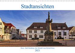 Stadansichten Horn – Bad Meinberg (Wandkalender 2021 DIN A3 quer) von Thiemann / DT-Fotografie,  Detlef