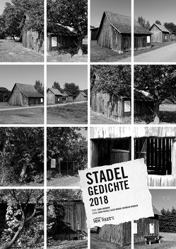 Stadelgedichte von Patzelt,  Ruth, Raimund,  Hans, Weber,  Alois, Winkler,  Heinrich
