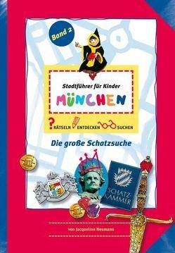 Stadführer für Kinder München von Hannwacker,  Birgit, Neumann,  Jacqueline