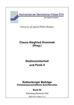 Stadionsicherheit und Panik II von Grommek,  Clauss S