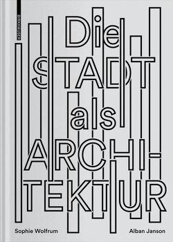 Stadt als Architektur