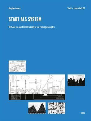 Stadt als System von Anders,  Stephan