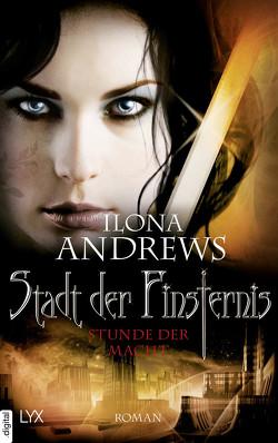 Stadt der Finsternis – Stunde der Macht von Andrews,  Ilona, Kempen,  Bernhard