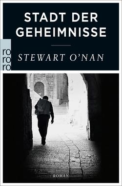 Stadt der Geheimnisse von Gunkel,  Thomas, O'Nan,  Stewart