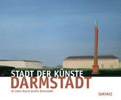 Stadt der Künste – Darmstadt von Golla,  Monika, Netuschil,  Claus K, Ohlhauser,  Gerd