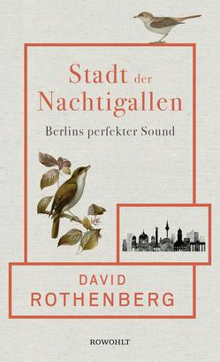 Stadt der Nachtigallen von Morawetz,  Silvia, Rothenberg,  David