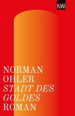 Stadt des Goldes von Ohler,  Norman