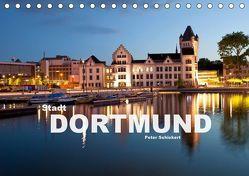 Stadt Dortmund (Tischkalender 2019 DIN A5 quer) von Schickert,  Peter