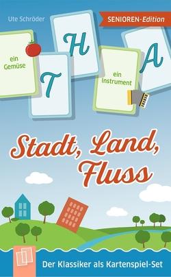 Stadt, Land, Fluss – Senioren-Edition von Schröder,  Ute