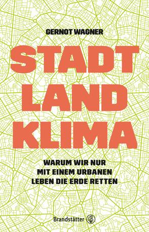 Stadt, Land, Klima von Wagner,  Gernot