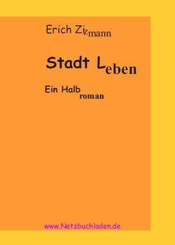 Stadt Leben von Zizmann,  Erich