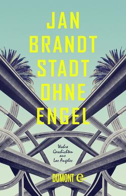 Stadt ohne Engel von Brandt,  Jan