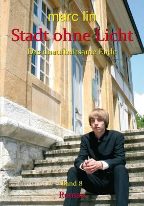 Stadt ohne Licht – Bd. 8 von Lin,  Marc