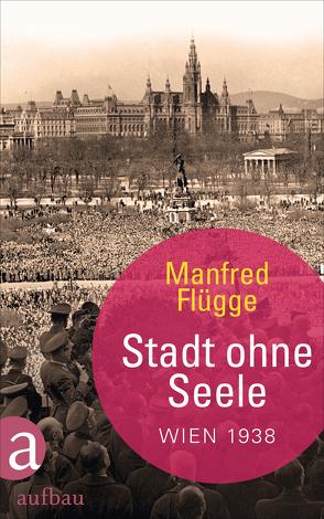 Stadt ohne Seele von Flügge,  Manfred