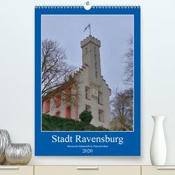 Stadt Ravensburg (Premium, hochwertiger DIN A2 Wandkalender 2020, Kunstdruck in Hochglanz) von kattobello