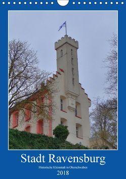 Stadt Ravensburg (Wandkalender 2018 DIN A4 hoch) von Kattobello,  k.A.