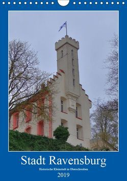 Stadt Ravensburg (Wandkalender 2019 DIN A4 hoch) von kattobello