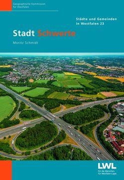 Stadt Schwerte von Schmidt,  Moritz