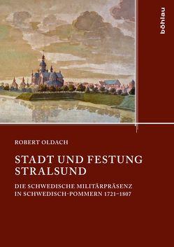 Stadt und Festung Stralsund von Oldach,  Robert