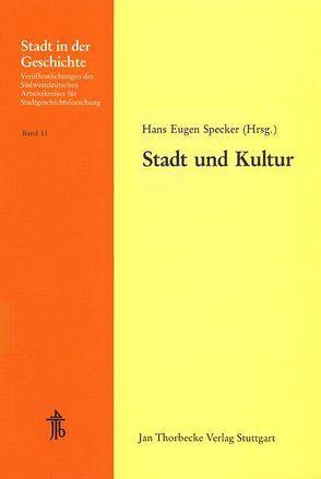 Stadt und Kultur von Specker,  Hans E
