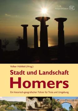 Stadt und Landschaft Homers von Höhfeld,  Volker