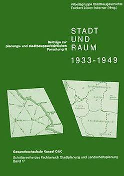Stadt und Raum 1933-1949 von Kopetzki,  Christian, Lasch,  Vera, Lüken-Isberner,  Folckert