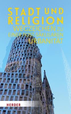Stadt und Religion von Hagedorn,  Dr. phil. Ludger, Löwe,  Dr. phil. Patricia