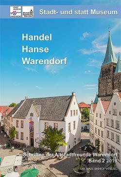 Stadt- und statt Museum – Handel, Hanse, Warendorf von Sandmann,  Laurenz