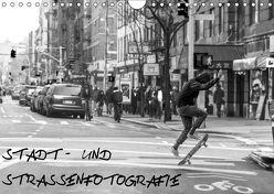 Stadt- und Straßenfotografie (Wandkalender 2019 DIN A4 quer) von Schäfer,  Daniel