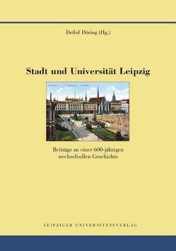 Stadt und Universität Leipzig von Döring,  Detlef