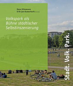 Stadt. Volk. Park von Nöfer,  Tobias, Ouwerkerk,  Erik-Jan, Stimmann,  Hans
