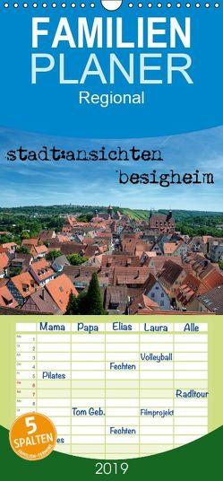 stadt:ansichten besigheim – Familienplaner hoch (Wandkalender 2019 , 21 cm x 45 cm, hoch) von Pfeiffer,  Ralf