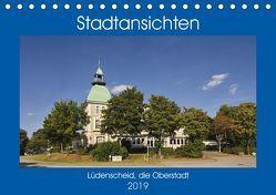 Stadtansichten Lüdenscheid, die Oberstadt (Tischkalender 2019 DIN A5 quer) von Thiemann,  Detlef