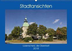 Stadtansichten Lüdenscheid, die Oberstadt (Wandkalender 2018 DIN A2 quer) von Thiemann,  Detlef