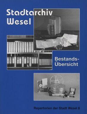 Stadtarchiv Wesel von Kocks,  Volker, Roelen,  Martin W