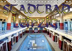 Stadtbad Leipzig (Tischkalender 2019 DIN A5 quer) von Schneider,  Jens