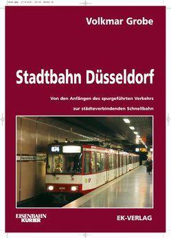 Stadtbahn Düsseldorf von Grobe,  Volkmar