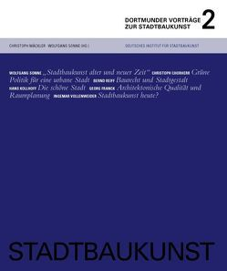 Stadtbaukunst – Dortmunder Vorträge 2 von Mäckler,  Christoph, Sonne,  Wolfgang