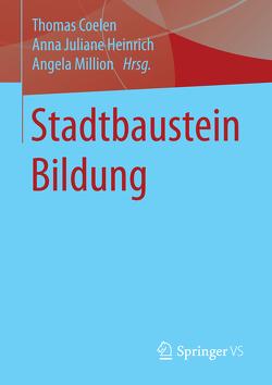 Stadtbaustein Bildung von Coelen,  Thomas, Heinrich,  Anna Juliane, Million,  Angela